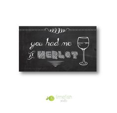 """""""You Had Me At Merlot"""" ... The perfect #Gift for any #Wine Lover! #Chalkboard Magnet By Limefishshop on #Etsy"""