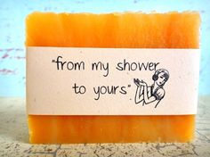 DIY Bridal Shower Favors  From My Shower To by PSJSoapCottage