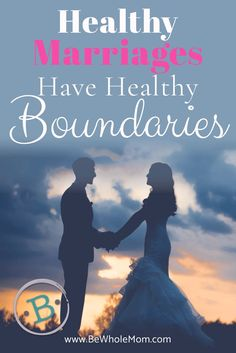 Healthy Marriages Have Healthy Boundaries Saving A Marriage, Save My Marriage, Marriage Relationship, Relationship Problems, Happy Marriage, Marriage Advice, Love And Marriage, Healthy Relationship Tips, Healthy Marriage