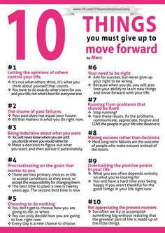 Things: Workout and New Vocabulary 10 things to give up to move forward.I Really need to read this every day and things to give up to move forward.I Really need to read this every day and nite! To Move Forward, Moving Forward, Positive Quotes, Motivational Quotes, Inspirational Quotes, Meaningful Quotes, Self Development, Personal Development, Development Quotes