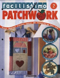 Facilissimo2 - Marilaine Rebesco - Álbumes web de Picasa Sewing Magazines, Patchwork Bags, Book Crafts, Craft Books, Book And Magazine, Monica Cruz, Web Gallery, Book Quilt, Pattern Books