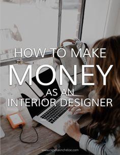 How To Make Money As An Interior Designer