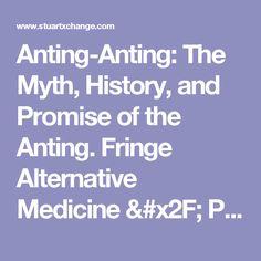 Anting-Anting: The Myth, History, and Promise of the Anting.  Fringe Alternative Medicine / Philippines / StuartXchange