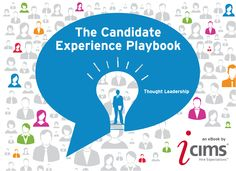 War Stories of a Recruiter: How Important Is The Candidate Experience? A lot M...