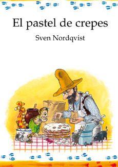 El pastel de crepes de Sven Nordqvist. Mediateca Pablo Iglesias. J NOR pas