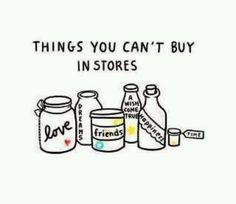 Things you cant buy in a store