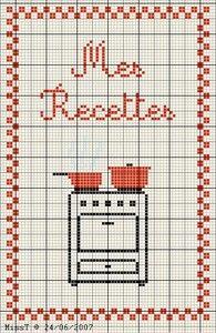 cuisine - kitchen - mes recettes - point de croix-cross stitch - broderie-embroidery- Blog : http://broderiemimie44.canalblog.com/