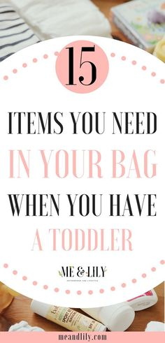 15 diaper bag must haves for moms with toddlers. Use this as your diaper bag checklist and never leave home without a toddler essential! #motherhood #diaperbagessentials #toddleressentials #toddlers #momlife