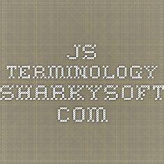 JS terminology -  sharkysoft.com