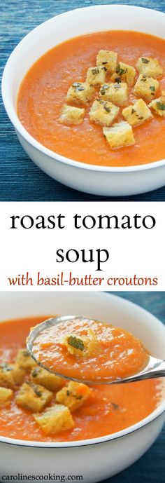 Roast tomato soup with basil-butter croutons #SundaySupper