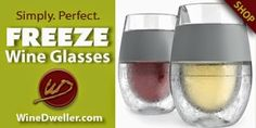 Find the Freeze Wine Glasses at Wine Dweller. Just pop in the freezer, pour and enjoy perfectly chilled wine!