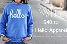 the winthrop chronicles: {giveaway} Hello Apparel