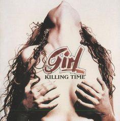 Girl - Killing Time 1998 - Hard Rock lossless - Музыка (lossless) - Каталог файлов - ЛИНИИ ЖИЗНИ