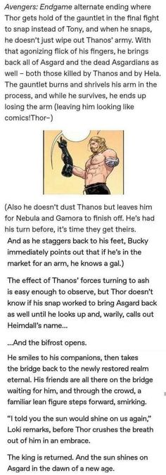An Awesome Alternate Ending to Avengers: Endgame Here's a fantastic alternate ending that a Marvel fan wrote for Avengers: Endgame. In this one, Thor is the big hero. Check it out below! [Via GG] Marvel Comics, Marvel Funny, Marvel Avengers, Marvel Jokes, The Avengers, Avengers Memes, Avengers Headcanon, Marvel Universe, The Big Hero