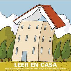 Sugerencias útiles para elegir y disfrutar los libros: http://redes.cepcordoba.org/file.php/8/Contenidos/Lectura_y_familia/leer_en_casa.pdf