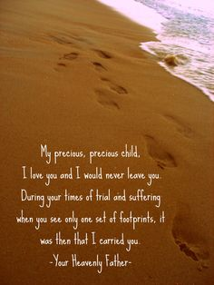Footprints in the Sand Poem- This is such a precious poem.