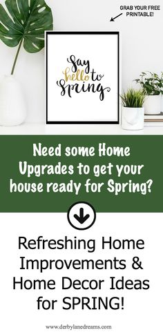 Need some fresh, new home upgrades to get your home ready for warmer weather? Check out my post, Refreshing Home Improvements for Spring. Also, Grab Your Free Printable quote! #diy #homedecor #ideas #interiordesign #printable #freebies #love #home #house #style