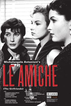"""Le amiche"" di Michelangelo Antonioni - D-Art.it - D-ART.IT Poster On, Poster Prints, Michelangelo Antonioni, Alia Shawkat, Gia Carangi, Information Poster, The Girlfriends, Original Movie Posters, Buy Posters"