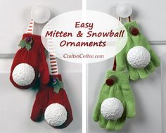 Easy gift idea: Mitten & Snowball Ornaments