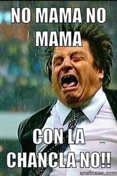 No mamá No mamá con la chancla NOOO!!!! - AnsinaEs.com