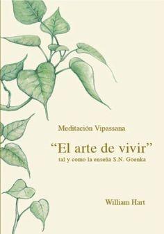 El arte de vivir meditación vipassana william hart