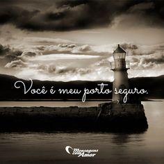 Você é meu porto seguro. #mensagenscomamor #portoseguro #amor #frases
