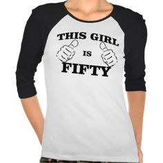 =>>Cheap          	This GIRL is FIFTY Birthday TEE           	This GIRL is FIFTY Birthday TEE This site is will advise you where to buyDeals          	This GIRL is FIFTY Birthday TEE please follow the link to see fully reviews...Cleck Hot Deals >>> http://www.zazzle.com/this_girl_is_fifty_birthday_tee-235416259626939759?rf=238627982471231924&zbar=1&tc=terrest