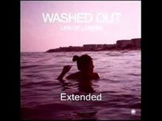 """Music doesn't get any better than this... """"Washed Out"""" by Feel It All Around- YouTube"""