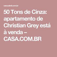 50 Tons de Cinza: apartamento de Christian Grey está à venda – CASA.COM.BR