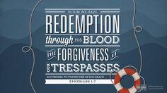 Ephesians 1:7 (ESV) - Biblia.com