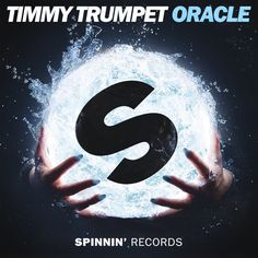 Stream Timmy Trumpet - Oracle [OUT NOW] by Spinnin' Records from desktop or your mobile device Spinnin' Records, News Track, Cultura Pop, Trance, Dance Music, Trumpet, Edm, Cover Art, Album Covers