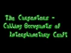 The Carpenters - Calling Occupants Of Interplanetary Craft [Lyric Video]