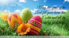 May the spirit of the Lord fill your home this Easter and all the rest of your days.  #days #easter #home #lord #quotes #spirit