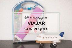Consejos para viajar con peques y no morir en el intento. Recomendaciones para ir en avión con bebés y niños, equipaje y entretenimiento para los pequeños.