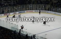 i hope i fall in love with a hockey player. true story :)