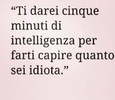 Belle Frasi Immagini Stati Mandare Whatsapp Facebook - BelleImmagini.it Funny Quotes, Life Quotes, Haha, Instagram, Boy Bye, Fake People, Pretty Quotes, Sarcasm, Photos