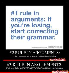 Okay, 1. Arguments are verbal. No spelling. And 2. They spelled arguments wrong in #3