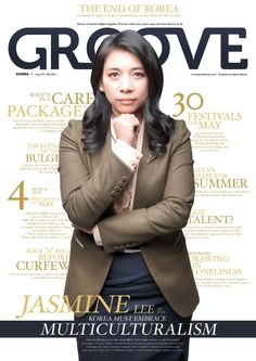 Groove Korea May 2013  Korea's English magazine for insight, culture, travel, dining and community. Why Korea must embrace multiculturalism. 30 festivals for May. Check out our events calendar and shopping guides.