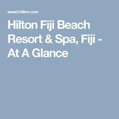 Hilton Fiji Beach Resort and Spa Fiji Beach, Resort Spa, Beach Resorts, Holidays, Holidays Events, Resorts, Vacation, Annual Leave, Vacations