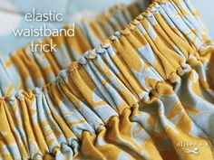 Use this Elastic waistband trick to prevent elastic from twisting when making waistbands.