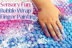 Sensory activities: Bubble Wrap Finger Painting
