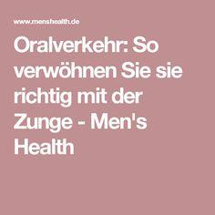 Oralverkehr: So verwöhnen Sie sie richtig mit der Zunge - Men's Health