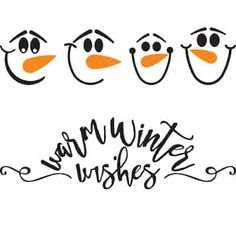 Warm Winter Wishes/Snowman Faces SVG Cut File snow