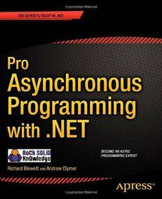 Pro Asynchronous Programming with .NET (Professional Apress) by Richard Blewett et al., http://www.amazon.co.uk/dp/1430259205/ref=cm_sw_r_pi_dp_uVCitb0529KNB