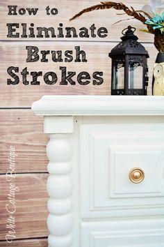 How to Eliminate Brush Strokes by WhiteCottageBoutique.com #PaintedFurniture #WhiteCottage