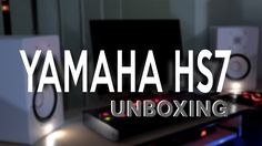 Yamaha HS7 Studio Monitors Unboxing / Test