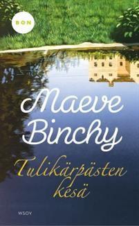 Tulikärpästen kesä Maeve Binchy, Reading, Books, Pdf, Livros, Libros, Word Reading, Book, Book Illustrations
