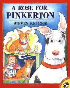 I loved Steven Kellogg books as a kid...I still do. I'd love Leighton to have these books. A Rose for Pinkerton by Steven Kellogg,http://www.amazon.com/dp/0142300098/ref=cm_sw_r_pi_dp_u06Gsb0452Z0WTXV