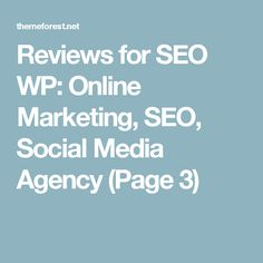 reviews for seo wp online marketing seo social media agency page 3