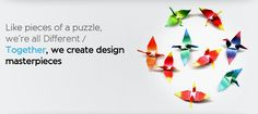 Like pieces of a puzzle, we're all different. Together, we create design masterpieces.